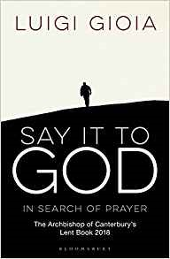 Cover : Luigi Gioia - Say it to God (in search of prayer)
